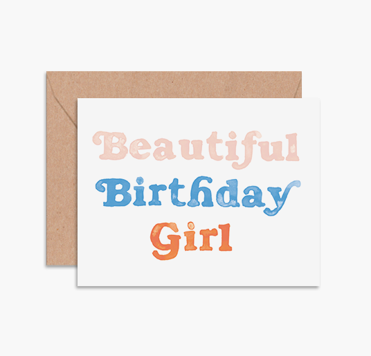BEAUTIFUL BIRTHDAY GIRL CARD