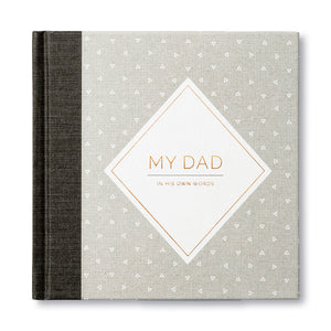 MY DAD: IN HIS OWN WORDS GUIDED JOURNAL