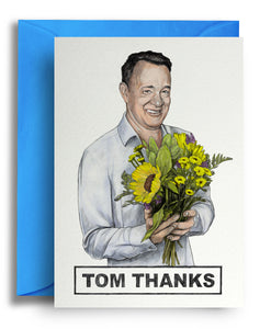 Tom Thanks Card
