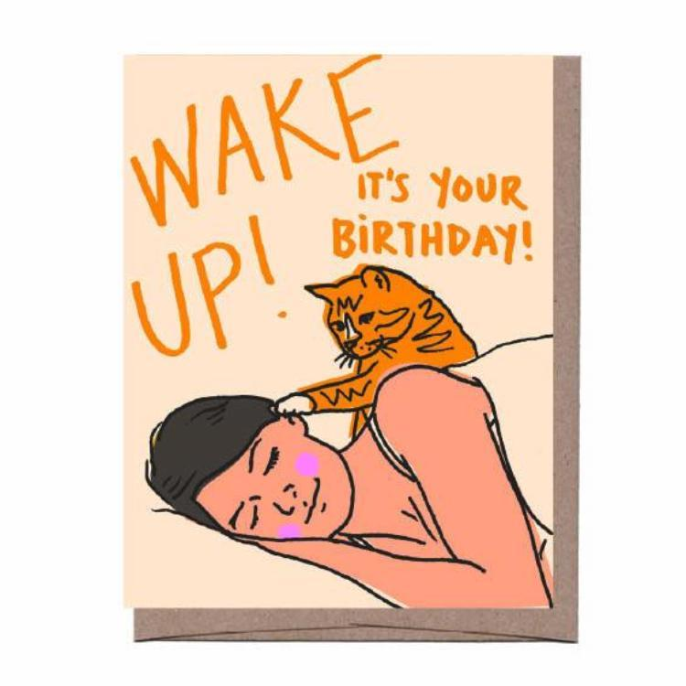Wake Up!  It's Your Birthday! Card