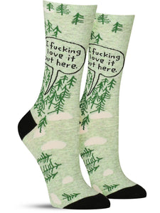 I FUCKING LOVE IT OUT HERE - WOMEN CREW SOCKS