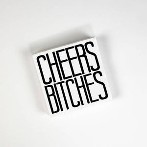Cheers Bitches Cocktail Napkins