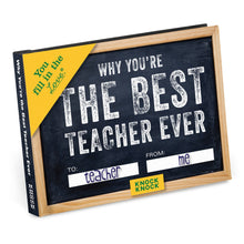 Load image into Gallery viewer, Why You're the Best Teacher Ever - Fill in the Love Book