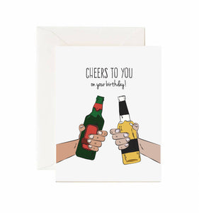 Cheers To You On Your Birthday! Card