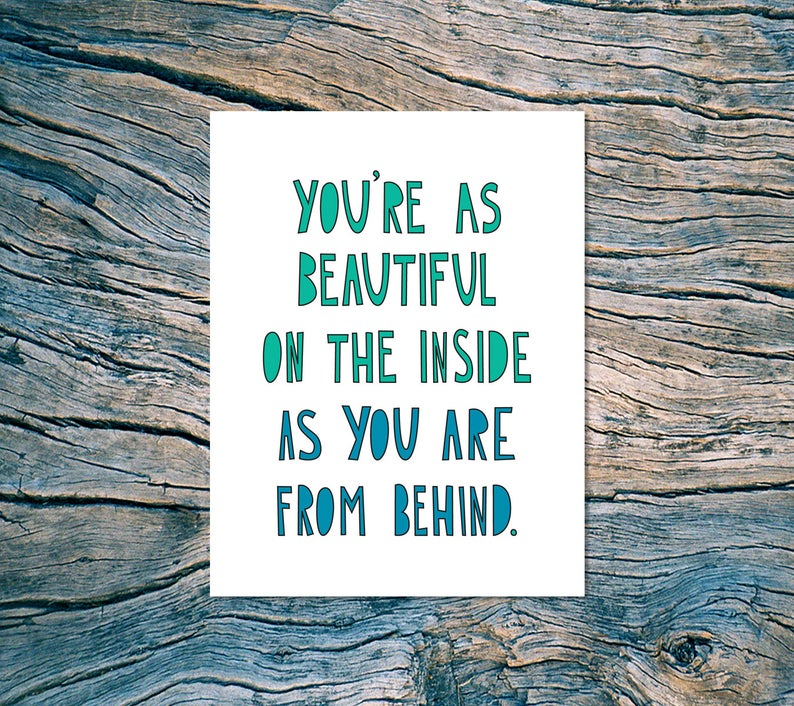 You're As Beautiful On The Inside