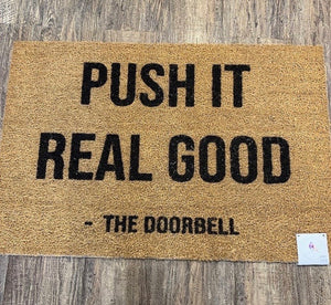Push It Real Good - Large Doormat