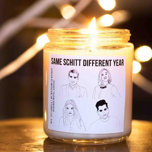 Same Schitt Different Year Candle 8oz