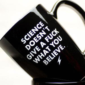 SCIENCE DOESN'T GIVE A FUCK... CERAMIC COFFEE MUG