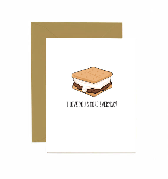 I LOVE YOU S'MORE EVERYDAY! Card