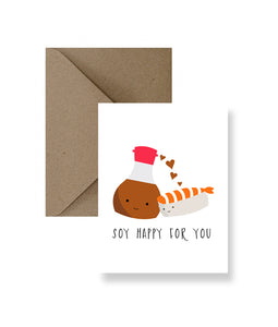 Soy Happy For You Greeting Card