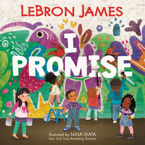 I Promise Book by LeBron James