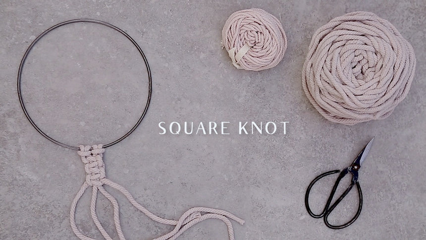 Macramé Video Tutorial. Square Knot