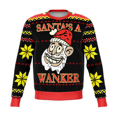 Santa's a Wanker Funny Ugly  Christmas Sweater