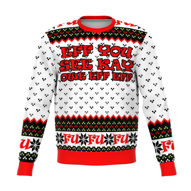 EFF YOU UGLY CHRISTMAS SWEATER - OnlyClout