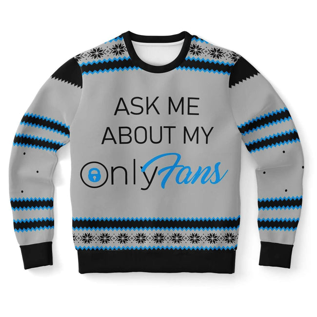 Ask me my Onlyfans Ugly Christmas Sweater - OnlyClout