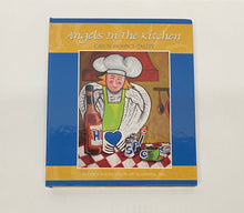 Load image into Gallery viewer, Angels in the Kitchen CookBook