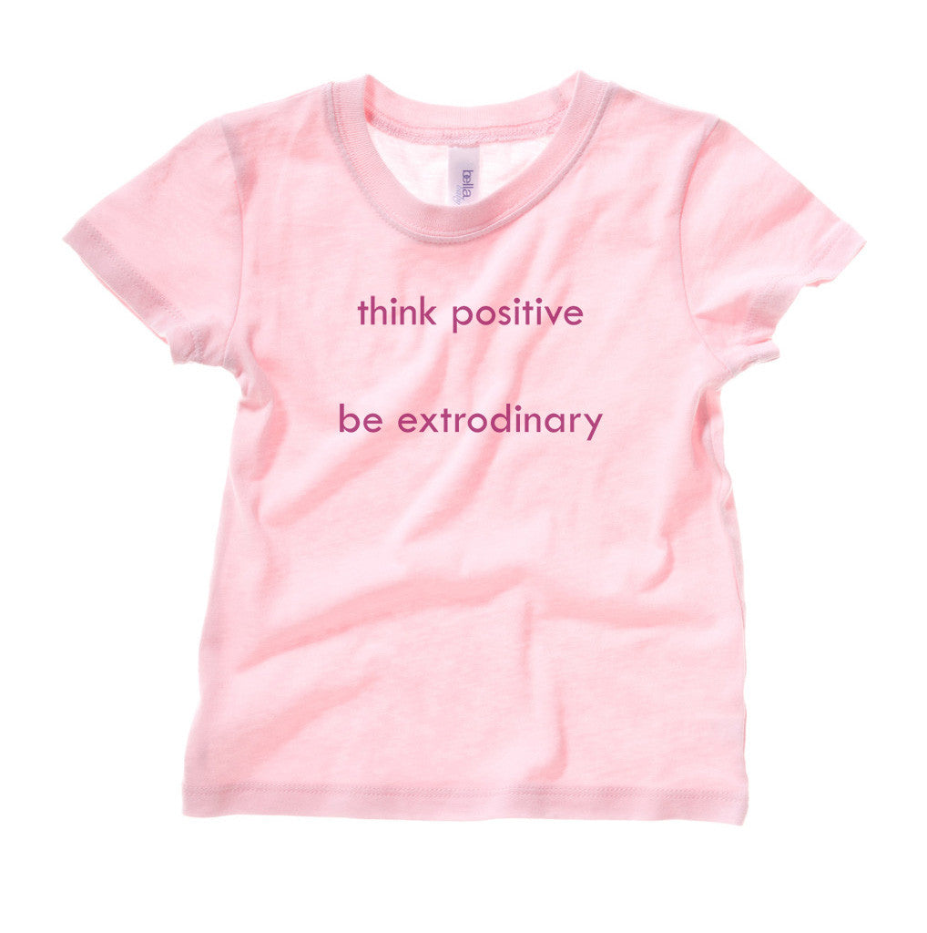 Think Positive Be Extraordinary