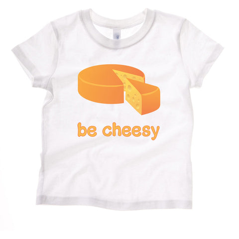 Be Cheesy