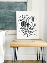 Load image into Gallery viewer, You Are The Rainbow After The Storm, Rainbow Baby