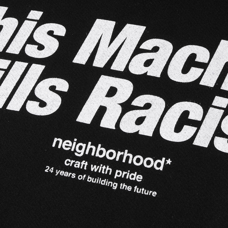 neighborhood this machine kill racist hoodie black - Folk Store