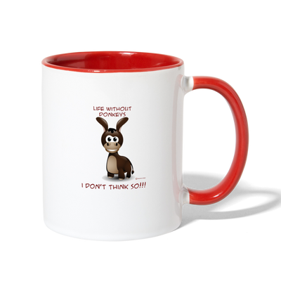 Life Without Donkeys I Don't Think So Coffee Mug - white/red
