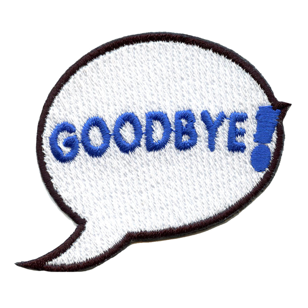 Goodbye Word Bubble Emoji Embroidered Iron On Patch