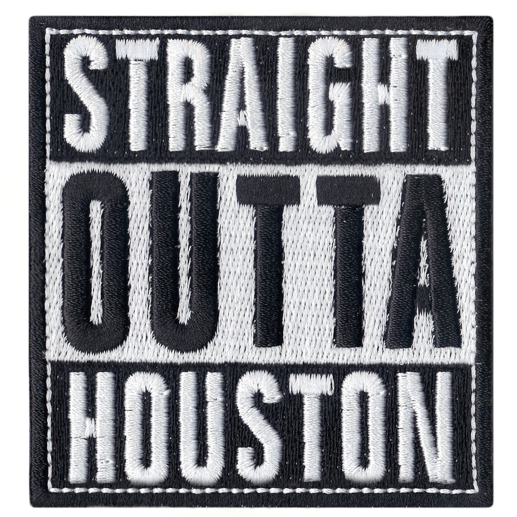 Straight Out Of Houston Iron On Patch