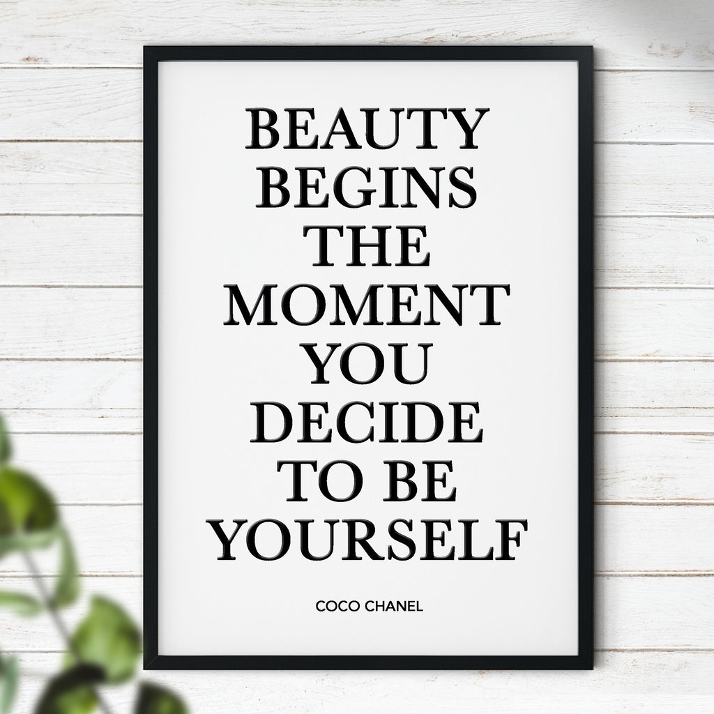 Beauty Begins The Moment You Decide To Be Yourself - Coco Chanel Quote | Room Decoration