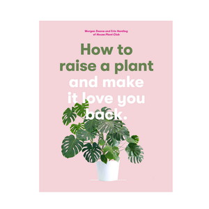 Book How To Raise A Plant