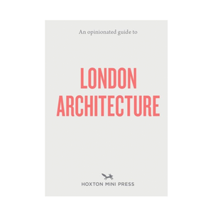 Book Opinionated Guide to London Architecture