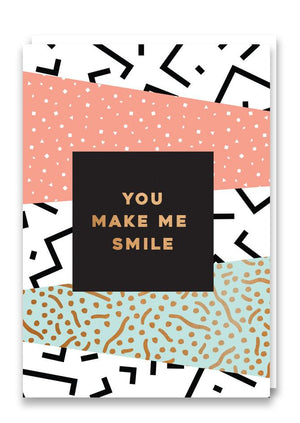 Card You Make Me Smile