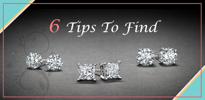 6 Tips To Find The Best Diamond Stud Earrings For You!