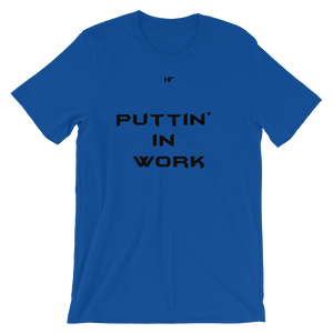 "Men's ""Puttin' In Work"" Tee (6 Colors)"