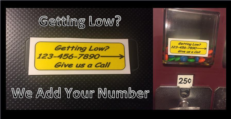 6 Pack GETTING LOW? CONTACT ID Stickers for Vending Candy Labels Machines 1 x 2.5