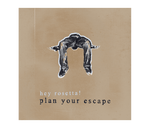 Hey Rosetta! - Plan Your Escape - CD