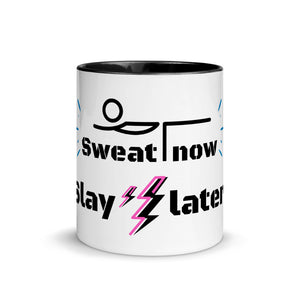 Sweat Now Slay Later