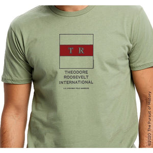 """America's Highway Pole Markers Series: Theodore Roosevelt International Highway"" Shirt"