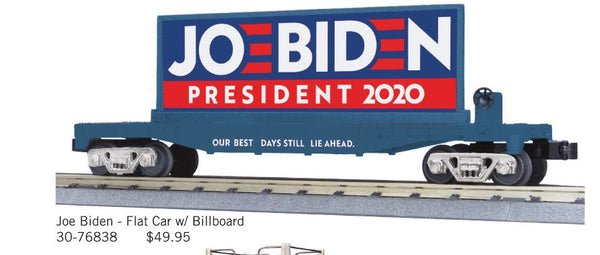 MTH 30-76838 Joe Biden President 2020 Flat car with Billboard PREORDER