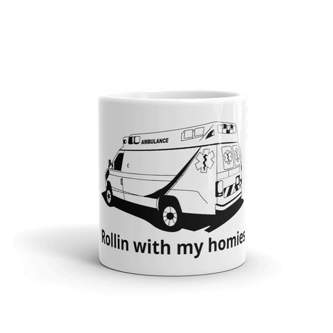 Rollin with my Homies Medics Mug