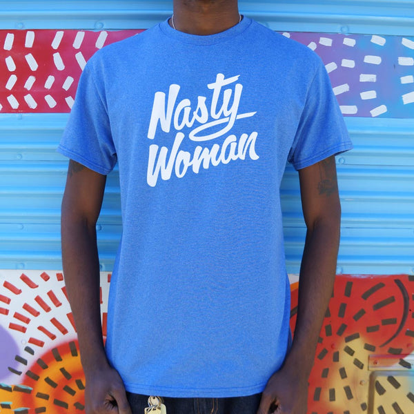 Nasty Woman T-Shirt (Mens) - The Updated Ones
