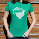 Guess What? Chicken Butt T-Shirt | Women's Short Sleeve Top - The Updated Ones
