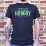 You Wouldn't Like Me When I'm Hangry T-Shirt | Short Sleeve Graphic Tee - The Updated Ones