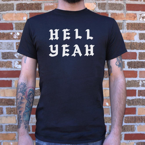 Hell Yeah T-Shirt | Men's Short Sleeve Graphic Shirts - The Updated Ones