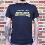 I Found This Humerus T-Shirt | Short Sleeve Graphic Tee - The Updated Ones