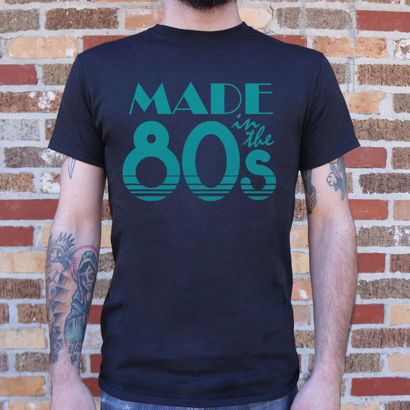 Made In The 80s T-Shirt | Short Sleeve Graphic Tee - The Updated Ones