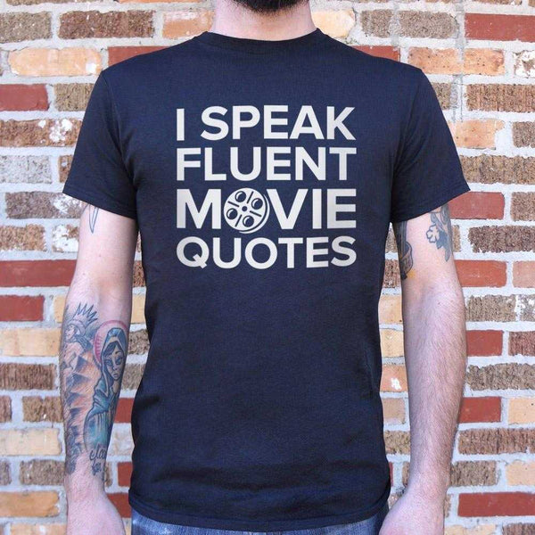 I Speak Fluent Movie Quotes T-Shirt | Short Sleeve Graphic Tee - The Updated Ones