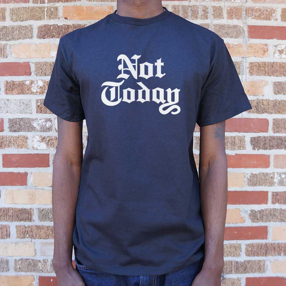 Not Today T-Shirt | Short Sleeve Graphic Tee - The Updated Ones