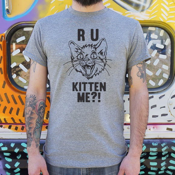 R U Kitten Me? T-Shirt | Short Sleeve Graphic Tee - The Updated Ones