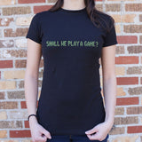 Shall We Play A Game T-Shirt | Short Sleeve Female Top - The Updated Ones