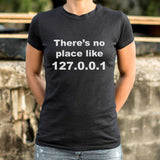 There's No Place Like Home T-Shirt | Women's Short Sleeve Top - The Updated Ones